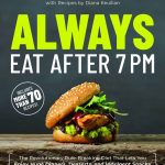 Final Thoughts on Always Eat After 7 PM by Joel Marion