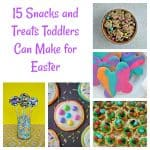 15 Snacks and Treats Toddlers Can Make for Easter:   Toddler Tuesdays