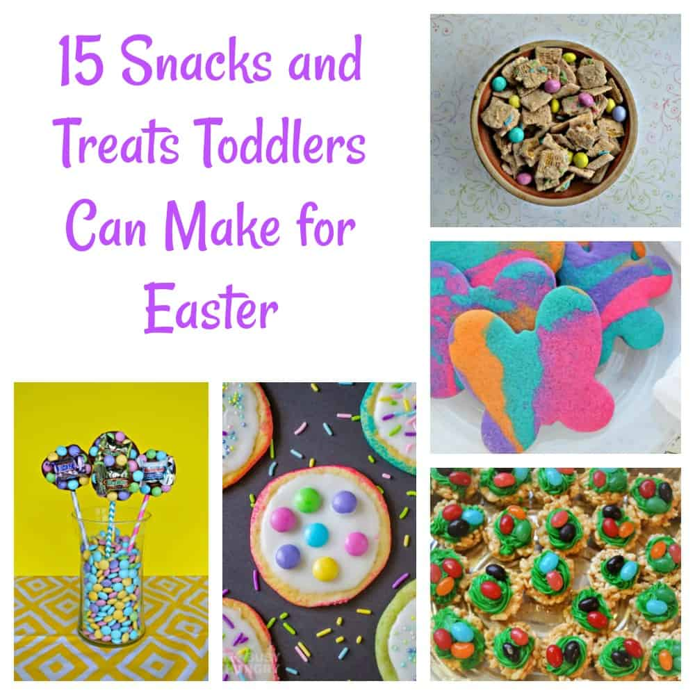 Snacks and Treats for Toddlers for Easter