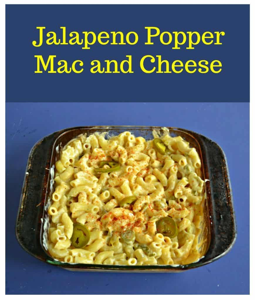 Pin Image: A dish of Jalapeno Popper Mac and Cheese on a bluebackground with text.