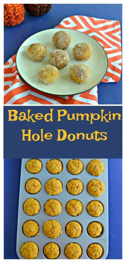 Pin Image: A plate with 6 donut holes on it sitting on an orange and white napkin with two pumpkins in the left corner, text overlay, a mini muffin tin filled with donut holes.