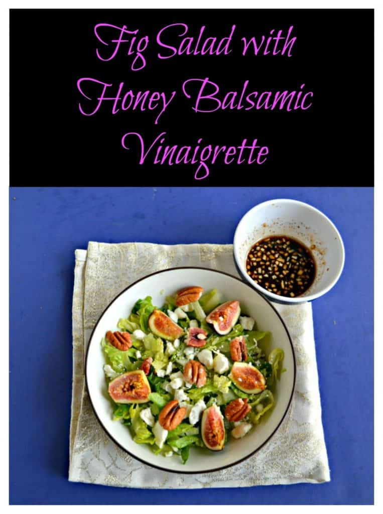 Pin Image: Text overlay, A large bowl filled with mixed greens and topped with ripe pink figs, crumbled white cheese, and pecan halves with a small bowl of balsamic vinaigrette in the upper right hand corner on a sparkly white background.