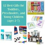 12 Best Gifts for Toddlers, Preschoolers, and Young Children (ages 2-7)