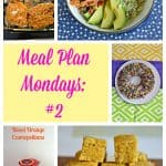 Meal Plan Mondays #2 :  Easy Recipes for Weeknight Meals