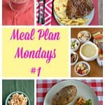 Meal Plan Mondays #1 :  Easy Recipes for Weeknight Meals