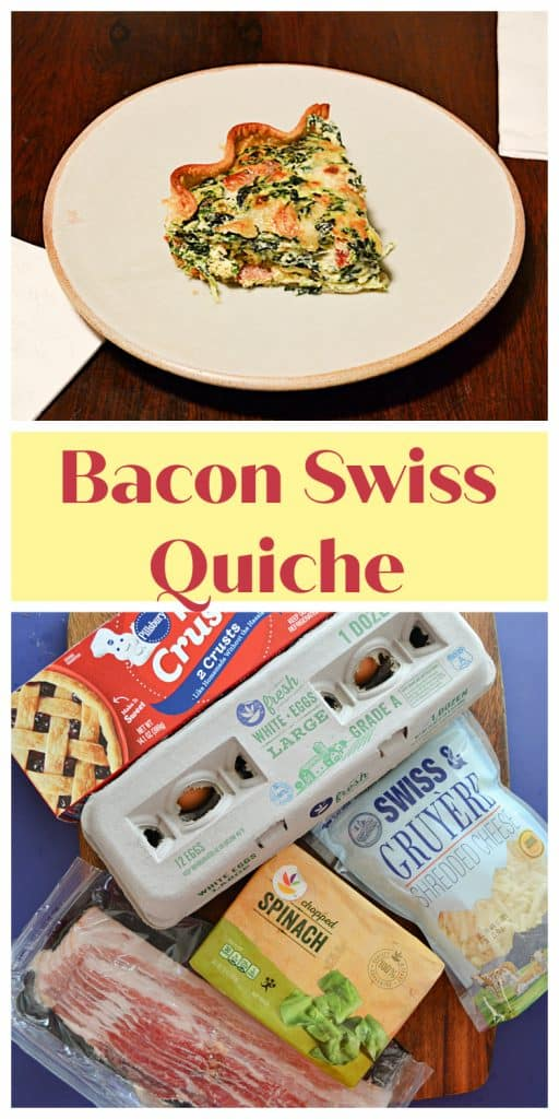 Pin Image: A plate with a slice of Spinach and bacon quiche on it, text overlay, a cutting board with a box of pie crusts, a carton of eggs, a package of bacon, a package of spinach, and a bag of swiss cheese on it.