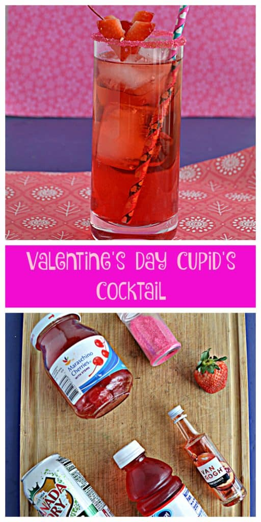 Pin Image: Cupid's Cocktail is a bright red cocktail in a tall glass rimmed with red sugar, two heart shaped strawberry garnishes, and a fun paper straw on a pink and blue background, texte overlay, a cutting board with the ingredients for a Cupid's Cocktail including a jar of cherries, jar of sprinkles, a mini bottle of vodka, a can of gingerale, and a bottle of cranberry juice.