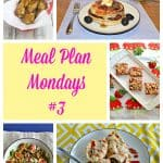 Meal Plan Mondays #3 :  Easy Recipes for Weeknight Meals