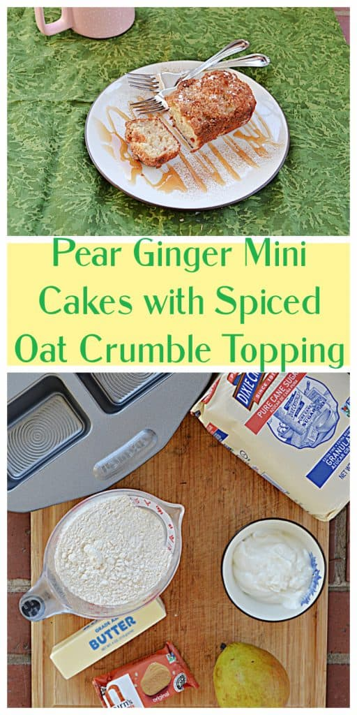 Pin Image: A plate drizzled in caramel sauce topped with a pear ginger mini cake with two forks on the plate and a coffee cup in the background, text, a cutting board with a bag of sugar, a cup of flour, a stick of butter, oat grams, and a pear on it.