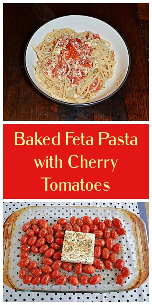 Pin Image: A bowl of spaghetti mixed with pieces of cherry tomatoes and feta in it, text, a baking dish filled with cherry tomatoes and a block of feta in the middle.