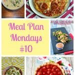 Meal Plan Mondays #10:  Easy Recipes for Weeknight Meals