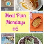 Meal Plan Mondays #6 :  Easy Recipes for Weeknight Meals