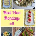 Meal Plan Mondays #8:  Easy Recipes for Weeknight Meals