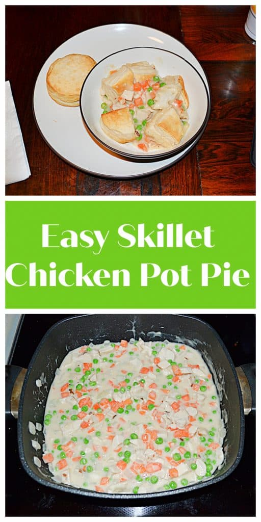 Pin Image: A bowl filled with chicken pot pie topped with biscuits with a biscuit on the side, text, a pan of chicken pot pie.