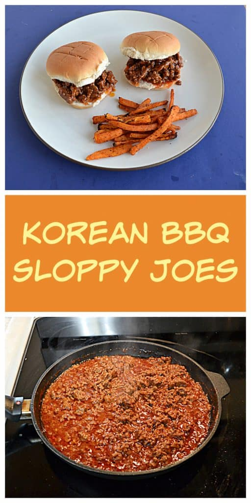 Pin Image: Two Korean BBQ Sloppy Joe Sandwiches topped with pickled vegetables and a side of sweet potato fries, text, a skillet with sloppy Joe mix in it.