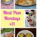 Meal Plan Mondays #11: Easy Recipes for Weeknight Meals