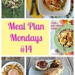 Meal Plan Mondays #14:   Easy Recipes for Weeknight Meals