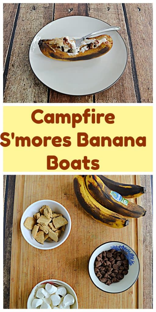 Pin Image: A banana with cooked chocolate chips, graham crackers, and marshmallows on top, text, a cutting board with a bunch of bananas, bowl of marshmallows, bowl of chocolate chips, and bowl of graham cracker pieces.