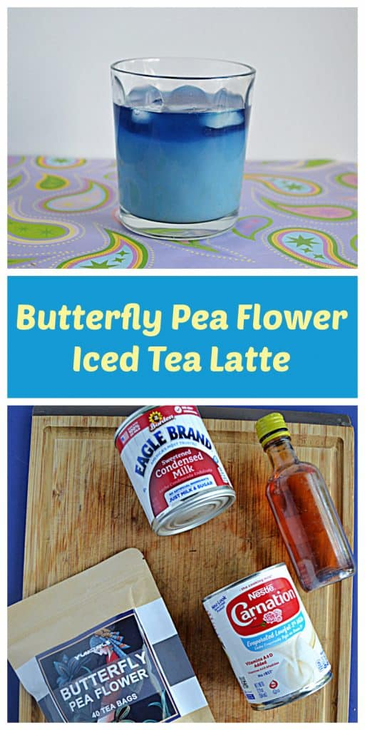 Pin Image: A glass of light blue Butterfly Pea Flower Iced Tea Latte, text, a cutting board with a bag of tea bags, a can of sweetened condensed milk, a can of evaporated milk, and a bottle of vanilla.