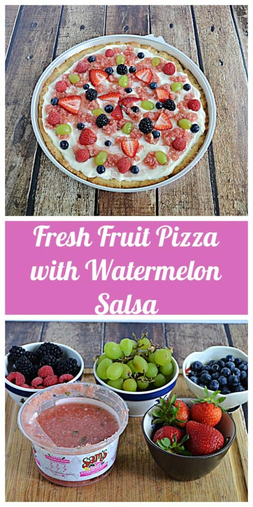 Pin Image: A fruit pizza topped with watermelon salsa and fresh fruit, text, a cutting board holding bowls of grapes, strawberries, blueberries, blackberries, and watermelon salsa.