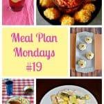 Meal Plan Mondays #19