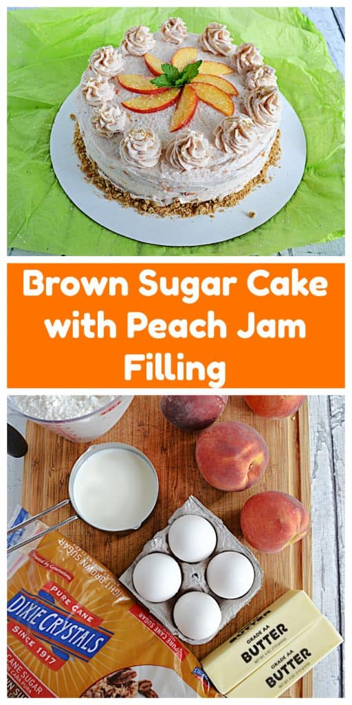 Pin Image: A brown sugar cake with peach vanill frosting topped off with peach slices and fresh mint, text, a cutting board with peaches, sticks of butter, a container of eggs, a cup of sugar, a cup of flour, and a bag of brown sugar.