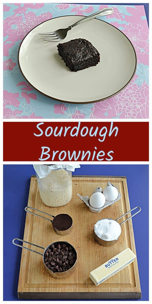 Pin Image: A plate with a brownie on it along with a fork, text, a cutting board wit a sourdough starter jar, a cup of chocolate chips, 2 eggs, a cup of sugar, and a stick of butter.