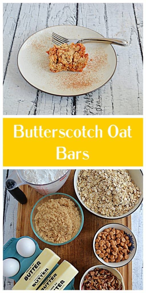 Pin Image:  A close up of a plate with a Butterscotch Oat Bar with 2 forks on the plate, text, a cutting board with a bowl of oats, a bowl of brown sugar, 2 sticks of butter, a bowl of pecans, a cup of flour, and eggs on it.